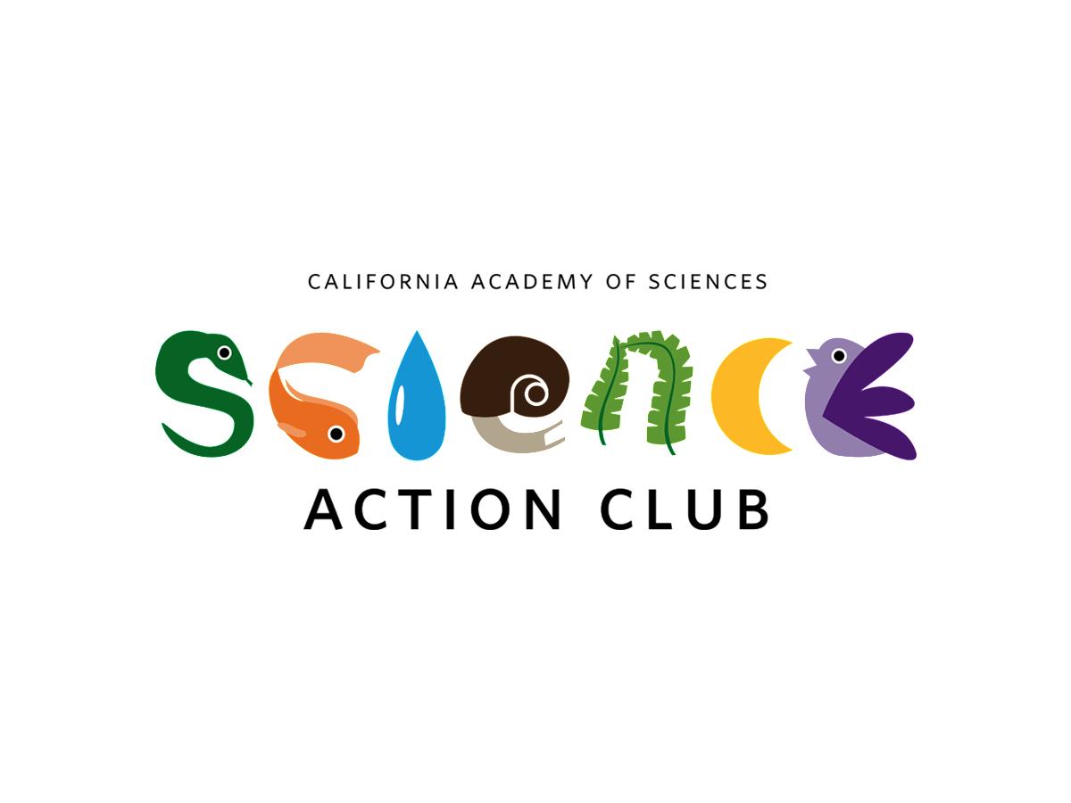 Science Action Club | California Academy of Sciences