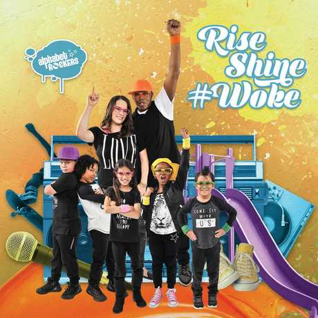 "Alphabet Rockers album cover for ""Rise Shine #Woke"""