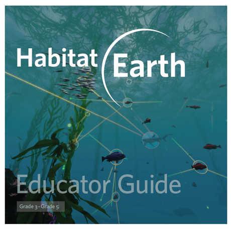 Habitat Earth Educator Guide