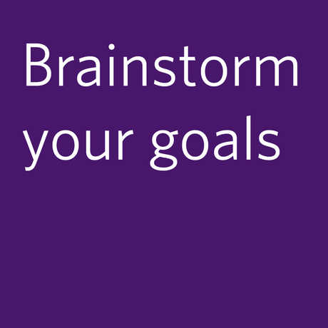 brainstorm your goals