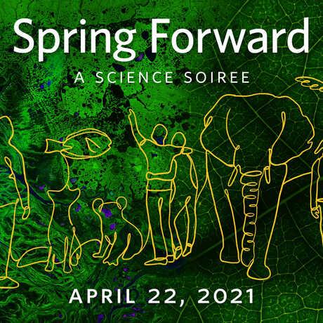 Spring Forward Science Soiree