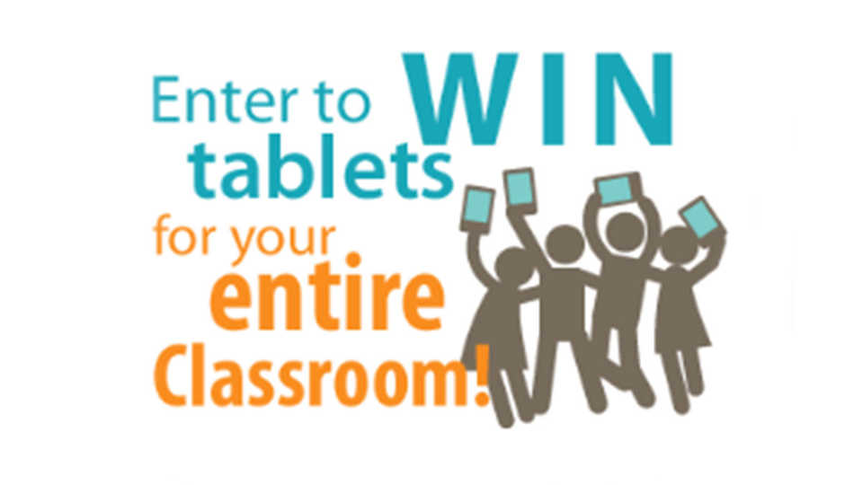 Enter to win tablets for your entire classroom