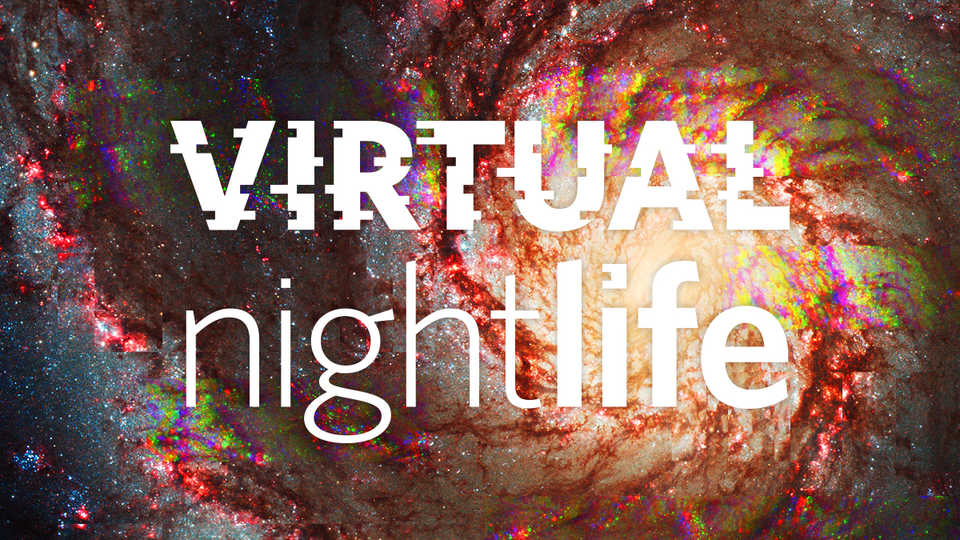 virtual NightLife space